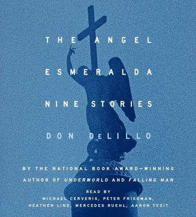 """Don DeLillos """"Der Engel Esmeralda"""